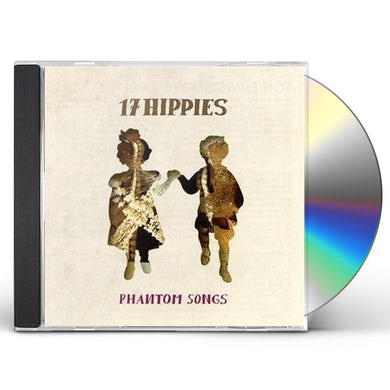 17 Hippies PHANTOM SONGS CD