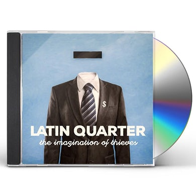 Latin Quarter IMAGIANTION OF THIEVES CD