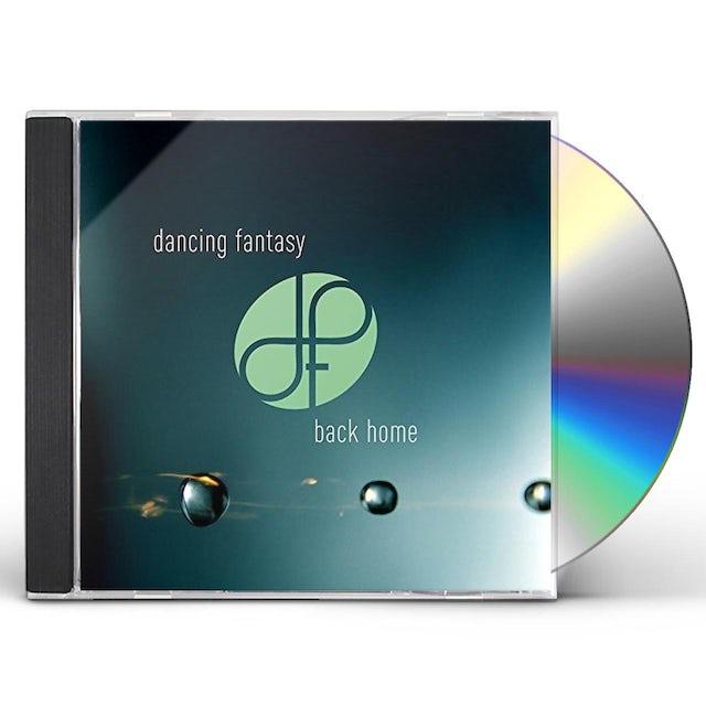 Dancing Fantasy BACK HOME CD