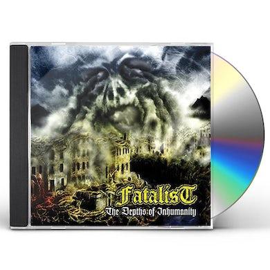 Fatalist IN THE DEPTHS OF INHUMANITY CD