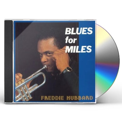Freddie Hubbard BLUES FOR MILES CD