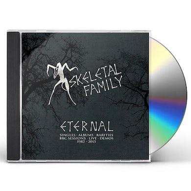 Skeletal Family ETERNAL: SINGLES / ALBUMS / RARITIES / BBC SESSION CD