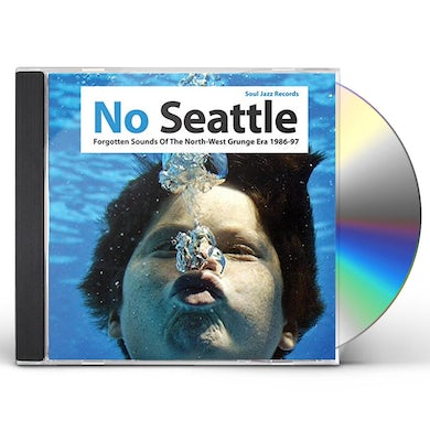 Soul Jazz Records Presents NO SEATTLE: FORGOTTEN SOUNDS OF THE NORTH WEST CD