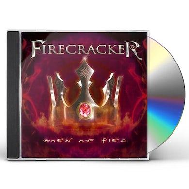 Firecracker BORN OF FIRE CD