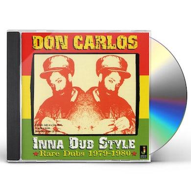 Don Carlos INNA DUB STYLE: RARE DUBS 1979-1980 CD