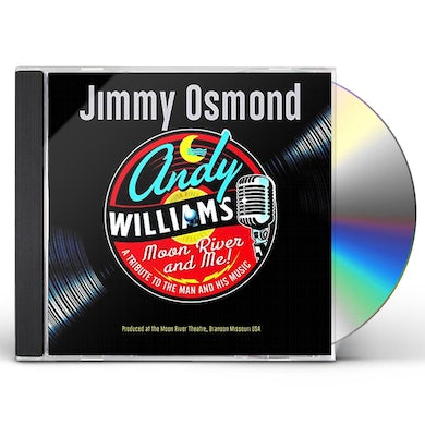 Jimmy Osmond MOON RIVER & ME: A TRIBUTE TO ANDY WILLIAMS CD