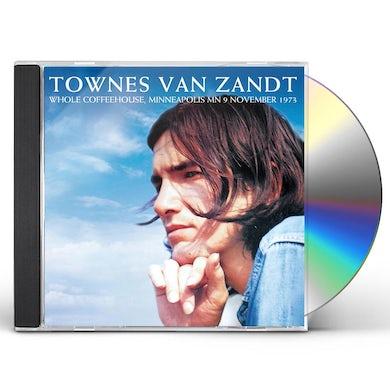 Townes Van Zandt WHOLE COFFEEHOUSE MINNEAPOLIS MN 9 NOVEMBER 1973 CD