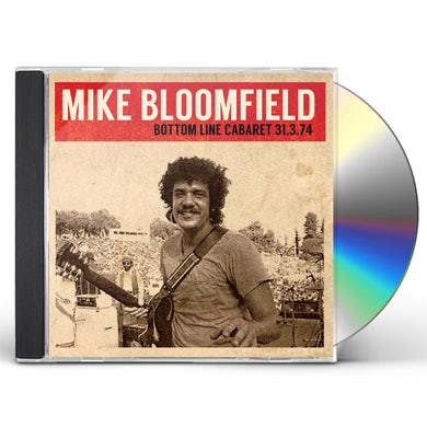Mike Bloomfield BOTTOM LINE CABARET 31.3.74 CD