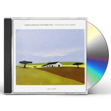 Harris Eisenstadt DESTRUCTIVE ELEMENT-SEPTEMBER TRIO CD