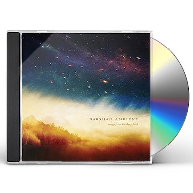 Darshan Ambient SONGS FROM THE DEEP FIELD CD