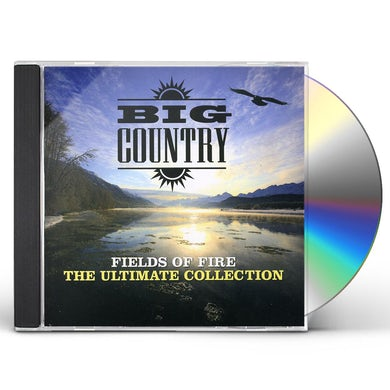 Big Country FIELDS OF FIRE: ULTIMATE COLLECTION CD