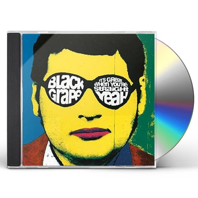 Black Grape IT'S GREAT WHEN YOU'RE STRAIGHT: YEAH CD