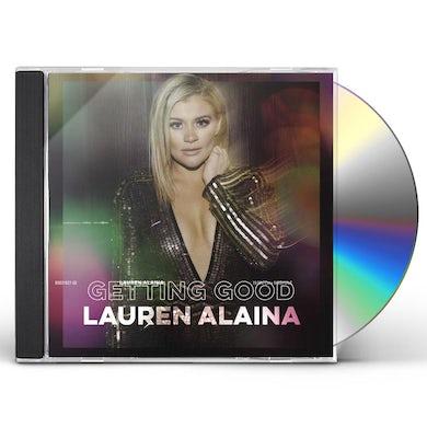 Lauren Alaina Getting Good (EP) CD