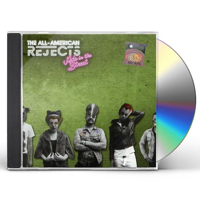 The All-American Rejects KIDS IN THE STREET: SPECIAL EDITION CD