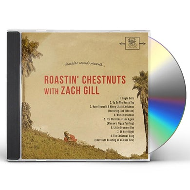 ROASTIN CHESTNUTS WITH ZACH GILL CD