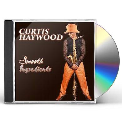 Curtis Haywood SMOOTH INGREDIENTS CD