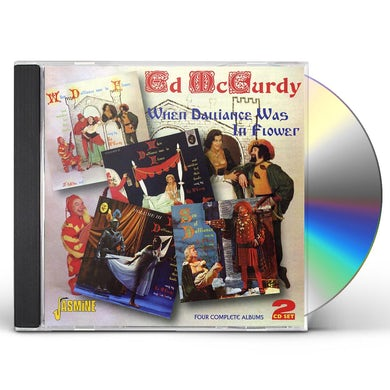 Ed McCurdy WHEN DALLIANCE WAS IN FLOWER CD