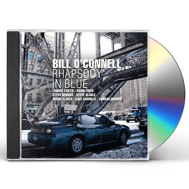 Bill O'Connell RHAPSODY IN BLUE CD