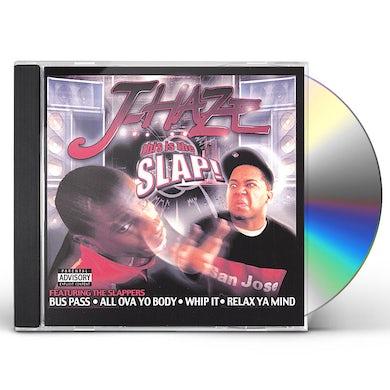 J-Haze THIS IS THE SLAP! CD