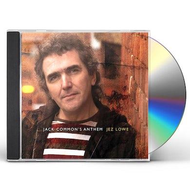 Jez Lowe JACK COMMON'S ANTHEM CD