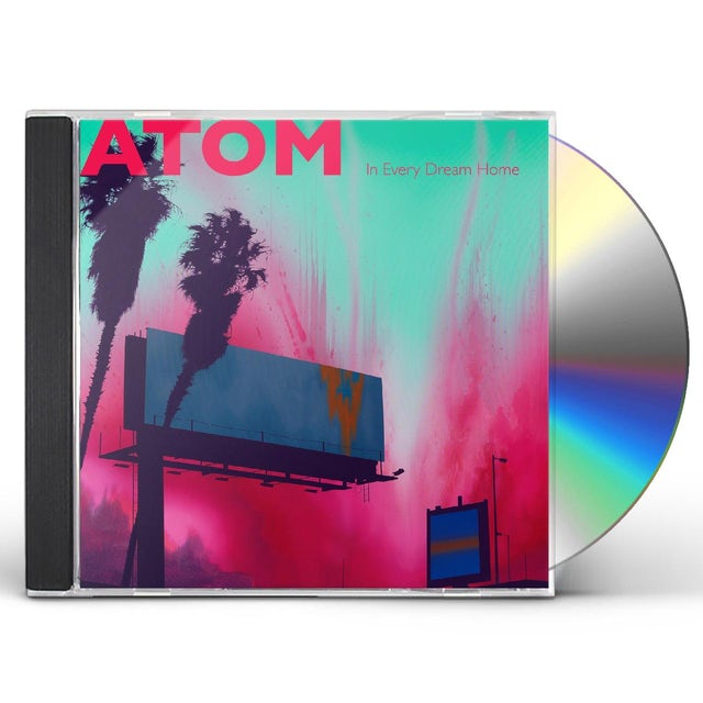 Atom IN EVERY DREAM HOME CD