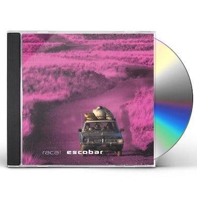 Escobar RACA! CD