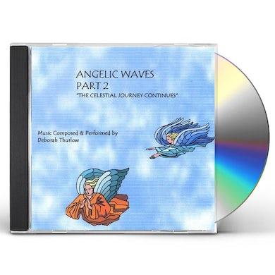 Deborah Thurlow ANGELIC WAVES 2 CD