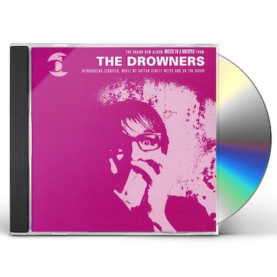 Drowners MUTED TO A WHISPER CD
