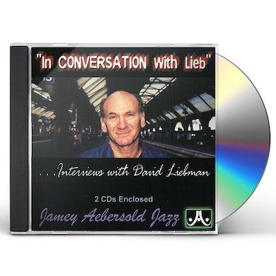 David Liebman IN CONVERSATION WITH LIEB CD