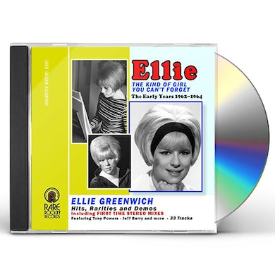 Ellie Greenwich KIND OF GIRL YOU CAN'T FORGET - EARLY YEARS 62-64 CD