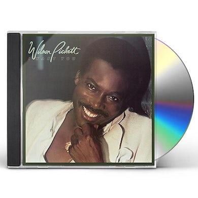 Wilson Pickett I WANT YOU CD