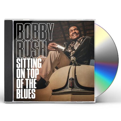 Bobby Rush SITTING ON TOP OF THE BLUES CD