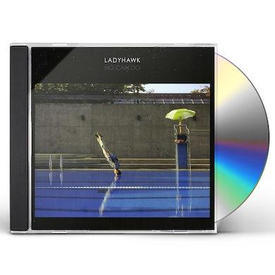 Ladyhawk NO CAN DO CD
