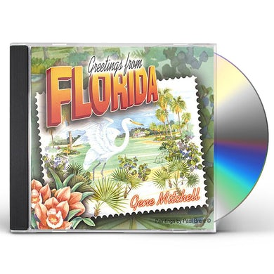Gene Mitchell GREETINGS FROM FLORIDA CD