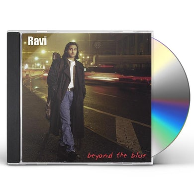 Ravi BEYOND THE BLUR CD