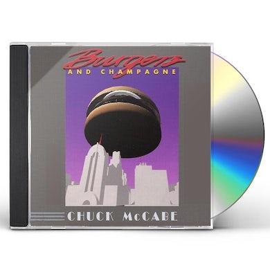 Chuck McCabe BURGERS & CHAMPAGNE CD