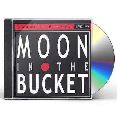 MOON IN THE BUCKET CD