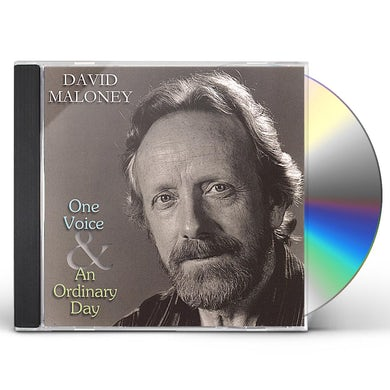 David Maloney ONE VOICE & AN ORDINARY DAY CD
