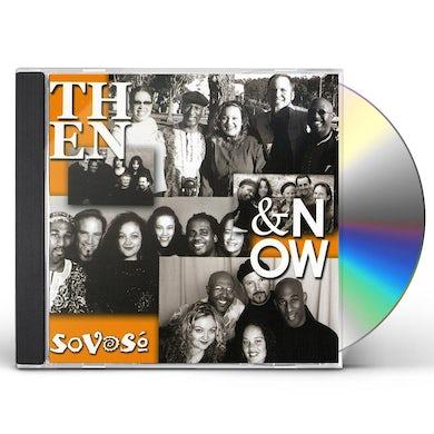 SoVoSo THEN & NOW CD