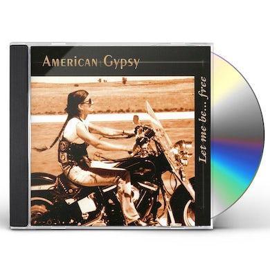 American Gypsy LET ME BEFREE CD