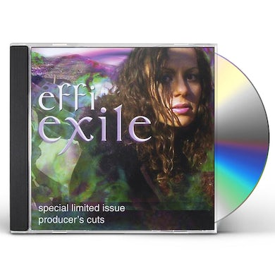 Effi EXILE: SPECIAL LIMITED ISSUE: PRODUCERS CUTS CD