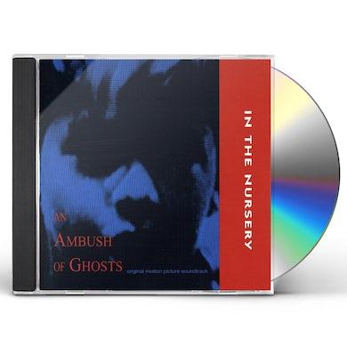 In The Nursery AMBUSH OF GHOSTS CD