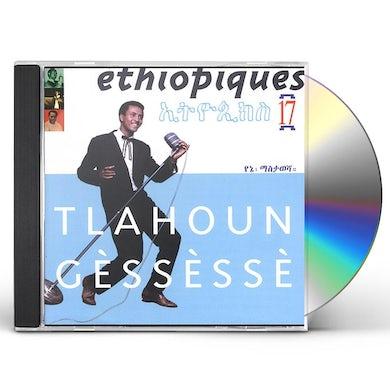 Tlahoun Gessesse ETHIOPIQUES 17 CD