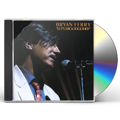 Bryan Ferry LET'S STICK TOGETHER CD