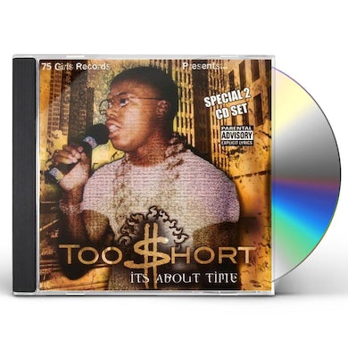 Too $hort IT'S ABOUT TIME CD