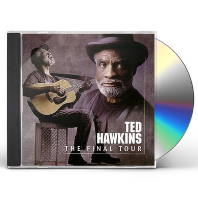 Ted Hawkins FINAL TOUR CD