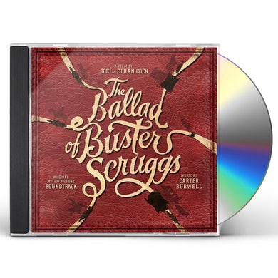 Carter Burwell BALLAD OF BUSTER SCRUGGS (ORIGINAL MOTION PICTURE) CD