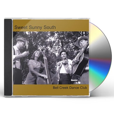 Sweet Sunny South BELL CREEK DANCE CLUB CD