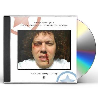 Bobby Jr Bare OK I'M SORRY CD
