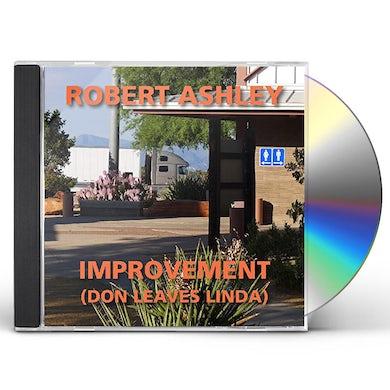 Robert Ashley Improvement (Don Leaves Linda) CD